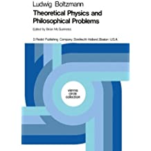 Theoretical Physics and Philosophical Problems: Selected Writings (Vienna Circle Collection) by Ludwig Boltzmann (1974-11-30)