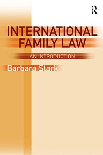 International Family Law: An Introduction (English Edition) por Barbara Stark