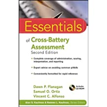 Essentials of Cross-Battery Assessment with C/D Rom (Essentials of Psychological Assessment)