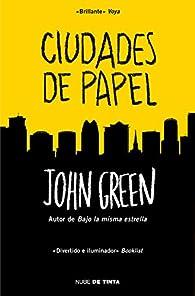 Ciudades de papel par John Green