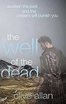 The Well of the Dead by [Allan, Clive]