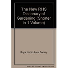 The New RHS Dictionary of Gardening (4 Volumes)
