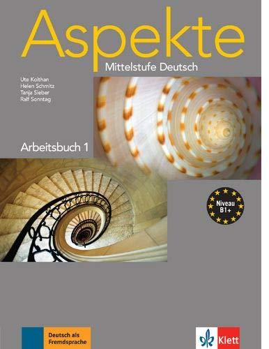 Aspekte. Arbeitsbuch. Per le Scuole superiori: Aspekte 1 (b1+), libro de ejercicios