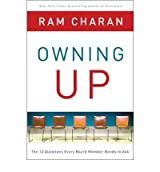 Owning Up: The 14 Questions Every Board Member Needs to Ask (Hardback) - Common