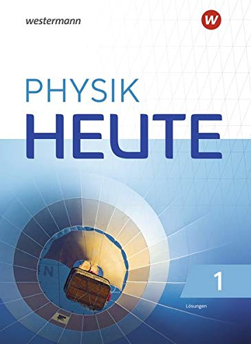 Physik heute - Ausgabe 2019 für das G9 in Nordrhein-Westfalen: Lösungen 1