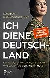 Ich diene Deutschland: Ein Plädoyer für die Bundeswehr - und warum sie sich ändern muss - Nariman Hammouti-Reinke