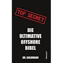 Top Secret - Die ultimative Offshore Bibel