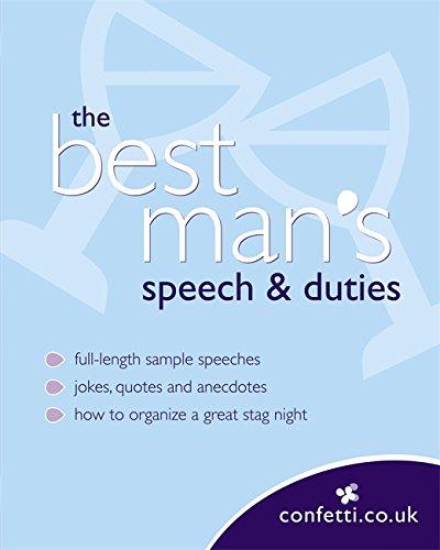 Confetti: The Best Man's Speech & Duties