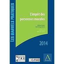 L'impôt des personnes morales: Édition 2014 (French Edition)