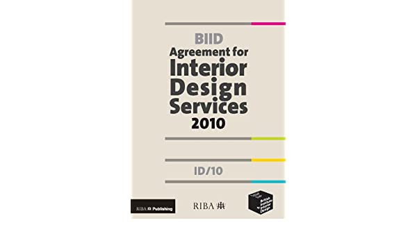 BIID Agreement For Interior Design Services 2010 ID 10 Amazoncouk British Institute Of 9781859463857 Books