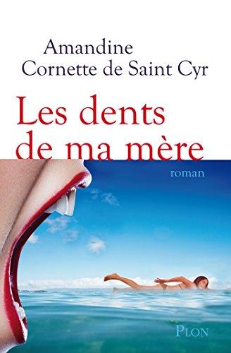 Les dents de ma mère (French Edition)