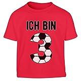 Ich Bin 3 Jahre Fussball Jungen Geschenk Kleinkind Kinder T-Shirt - Gr. 86-116 96/104 (3-4J) Rot