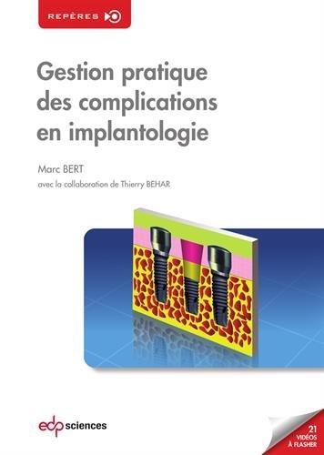 Gestion pratique des complications en implantologie