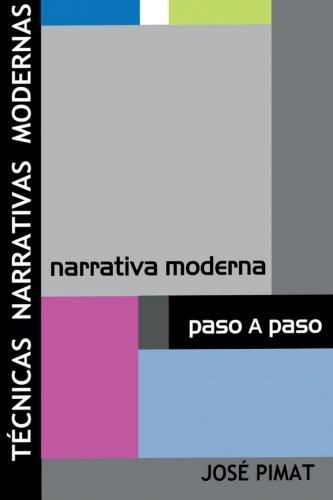 Técnicas Narrativas Modernas: Discurso narrativo y Ejemplos de textos narrativos