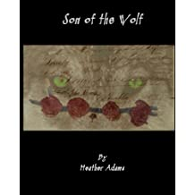 Son of The Wolf: Part 2 Weylin