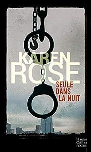 Seule dans la nuit (HarperCollins Noir)