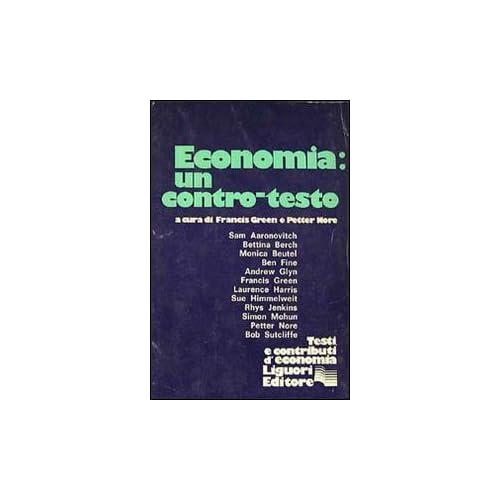 Economia: Un Contro-Testo