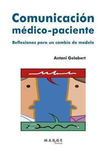 Comunicación médico-paciente por Antoni Gelabert