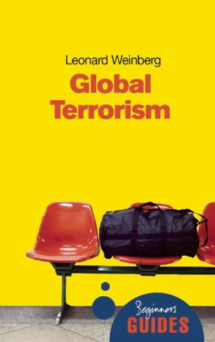 Global Terrorism: A Beginner's Guide (Beginner's Guides)