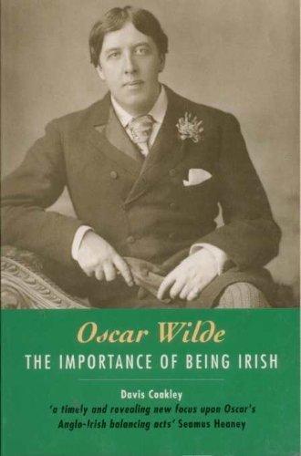 Oscar Wilde: The Importance of Being Irish by Davis Coakley (1996-05-02)