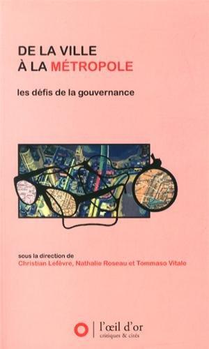 De la ville à la métropole : Les défis de la gouvernance