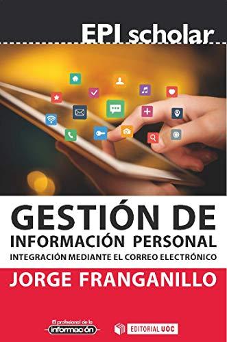 Gestión de información personal. Integración mediante el correo ...