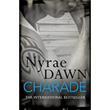 Charade: The Games Trilogy 1 by Dawn, Nyrae (2013) Paperback