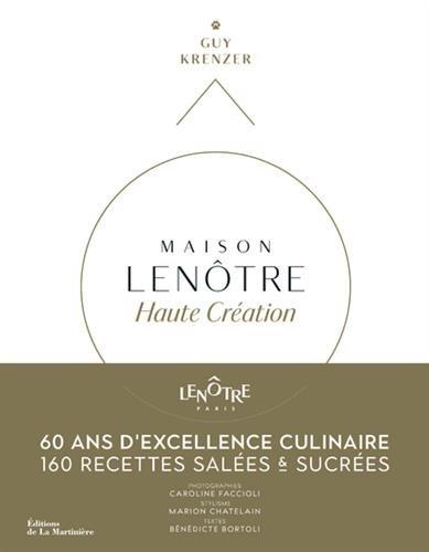 Maison Lenôtre Haute création - 60 ans d'excellencaire