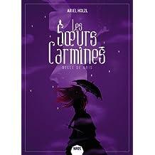 Les soeurs Carmines : Belle de gris