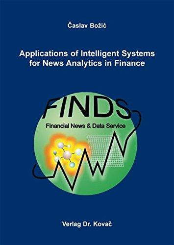Applications of Intelligent Systems for News Analytics in Finance (Studien zur Wirtschaftsinformatik)