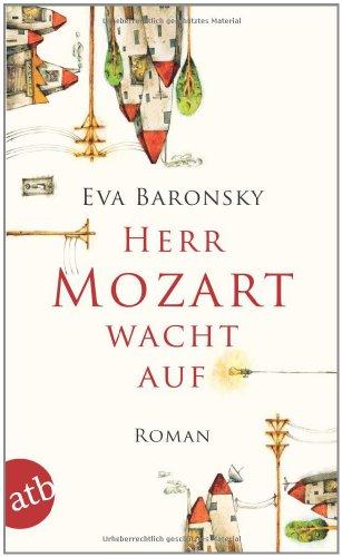 Buchseite und Rezensionen zu 'Herr Mozart wacht auf: Roman' von Eva Baronsky
