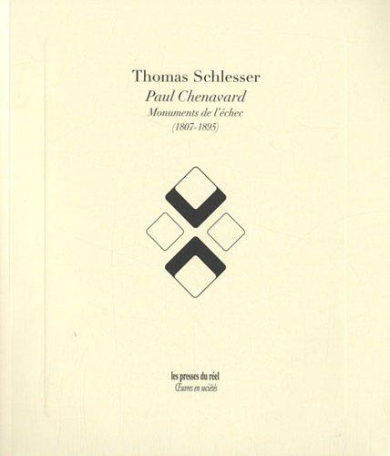 Paul Chenavard : Monuments de l'échec (1807-1895) par Thomas Schlesser