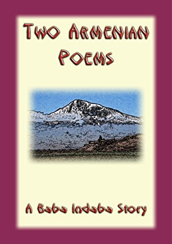 Two Armenian Poems - Narrated By Baba Indaba (the Baba Indaba Series Book 40) por Anonymous