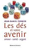 Les dés et votre avenir (Phénomènes mystérieux) (French Edition)