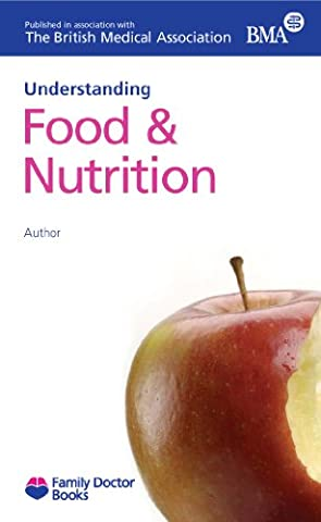 Food and Nutrition (Understanding) (Family Doctor Books)