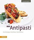 33 x Antipasti (So genießt Südtirol)