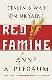 Red Famine - Stalin's War on Ukraine