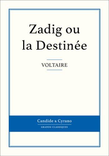 Zadig ou la Destinée (French Edition)