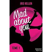 Mad About You - tome 1 : Des romans intenses, sexy et riches en émotions (HQN)