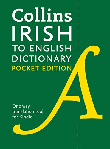 Collins Irish to English (One Way) Pocket Dictionary (Collins Pocket Reference) (Scots Edition)