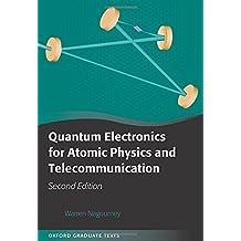 Quantum Electronics for Atomic Physics and Telecommunication (Oxford Graduate Texts)