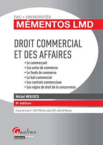 Mémentos LMD - Droit commercial et des affaires 2015-2016, 9ème Ed.