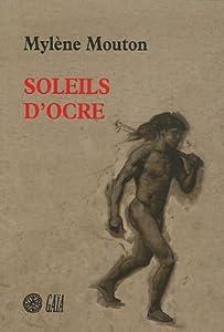 vignette de 'Soleils d'ocre (Mylène Mouton)'
