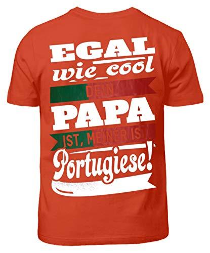 Portugal Shirt/Egal wie cool Dein Papa meiner Portugiese/Portugiesen - Kinder T-Shirt -3/4 (98/104)-Orangerot