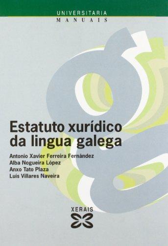 Estatuto xurídico da lingua galega (Obras De Referencia - Manuais - Ciencias Sociais)