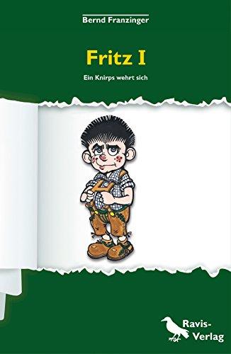 fritz-i-ein-knirps-wehrt-sich-german-edition