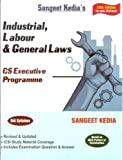 Industrial, Labour and General Law (Old Syllabus) CS Executive By Sangeet Kedia Applicable June 2019 Exam