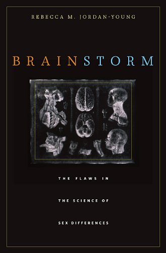 Sex Brain Buch (Brain Storm: The Flaws in the Science of Sex Differences)
