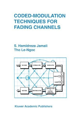 Coded-Modulation Techniques for Fading Channels (The Springer International Series in Engineering and Computer Science)
