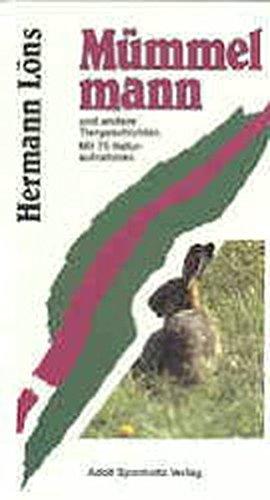 Preisvergleich Produktbild Mümmelmann: Ein Tierbuch